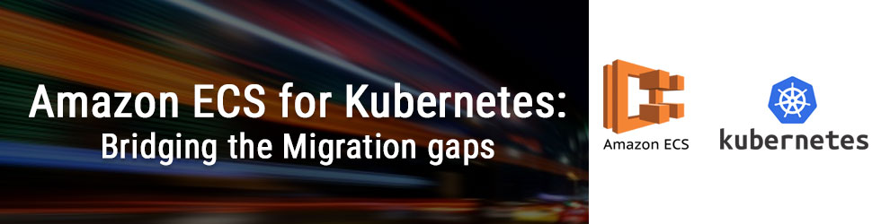 Amazon ECS for Kubernetes
