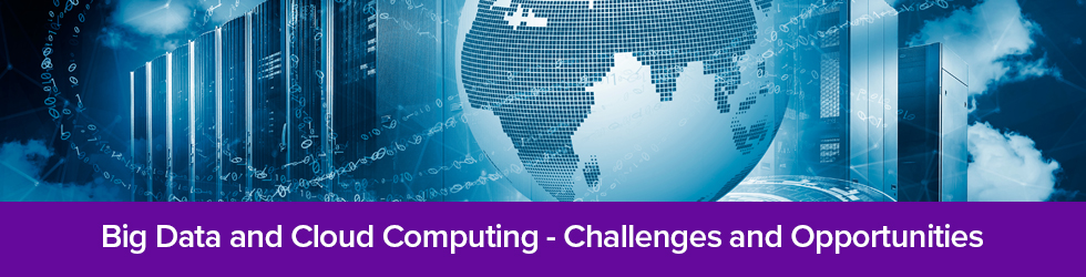 Big Data and Cloud Computing - Challenges and Opportunities
