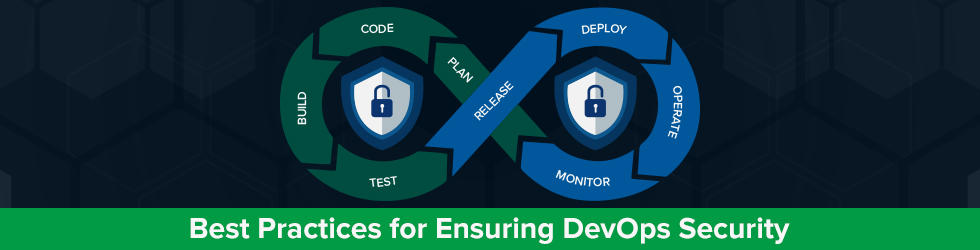 Best practices for ensuring DevOps security
