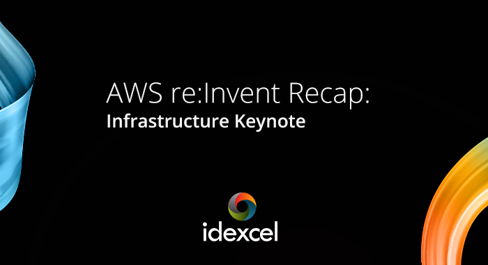 AWS re:Invent Recap: Infrastructure Keynote