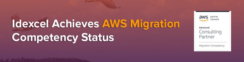 Idexcel Achieves AWS Migration Competency Status