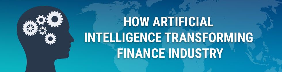 How Artificial  Intelligence Transforming Finance Industry