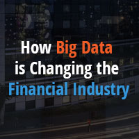 How Big Data is changing the Financial Industry
