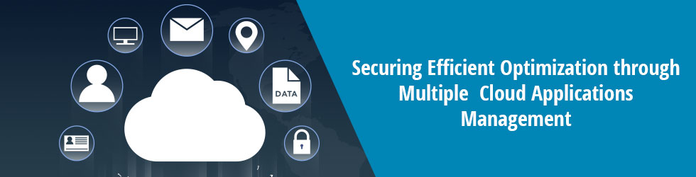 Securing Efficient Optimization through Multiple Cloud Applications Management